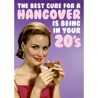 Best Cure For a Hangover Funny Birthday Card