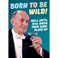 Born to Be Wild Funny Birthday Card