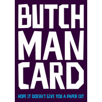 Butch Man Card Funny Birthday Card