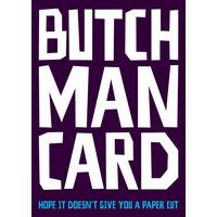 Butch Man Card Funny Birthday Card