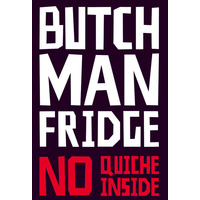 Butch Man Funny Fridge Magnet