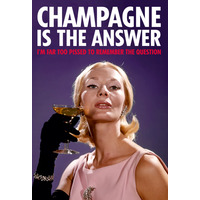 Champagne Is The Answer Funny Fridge Magnet