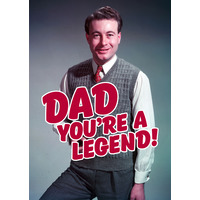 Dad You're A Legend! Funny Birthday Card