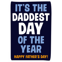 Daddest Day Of The Year Funny Fathers Day Card
