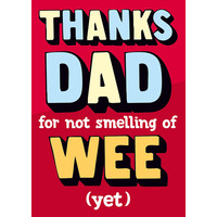 For Not Smelling Of Wee Funny Card For Dad
