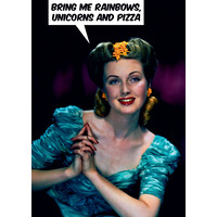 Give Me Rainbows Unicorns And Pizza Funny Birthday Card