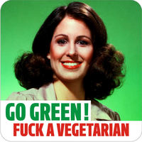 Go Green! Fuck A Vegetarian Rude Coaster