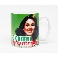 Go Green Fuck A Vegetarian Rude Mug