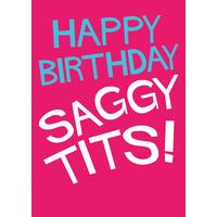 Happy Birthday Saggy Tits Funny Birthday Card