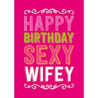 Happy Birthday Sexy Wifey Funny Birthday Card