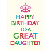 Happy Birthday To A Great Daughter Funny Birthday Card