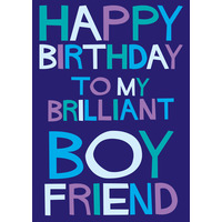 Happy Birthday To My Brilliant Boyfriend Funny Birthday Card