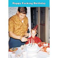 Happy Fucking Birthday Rude Birthday Card