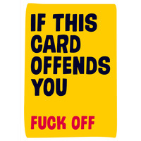 If This Card Offends You Rude Birthday Card