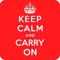 Keep Calm ' Carry On Funny Coaster