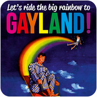 Let's Ride The Big Rainbow To Gayland Funny Coaster