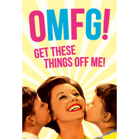 OMFG! Get These Things Off Me Fridge Magnet Funny