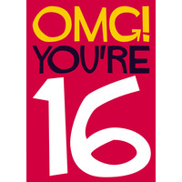 OMG! You're 16 Funny Birthday Card