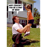 Pint Of Beer Funny Greeting Card