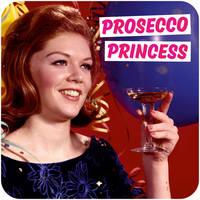 Prosecco Princess Funny Coaster