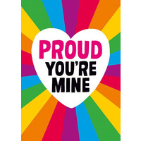 Proud Your Mine Card