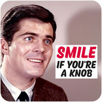 Smile If You're A Knob Funny Coaster