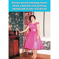 Susan Loved Nothing More Funny Birthday Card