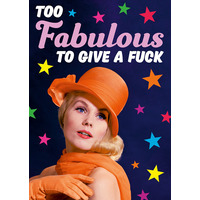Too Fabulous To Give a Fuck Funny Birthday Card