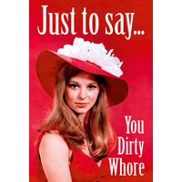 You Dirty Whore Fridge Magnet Funny