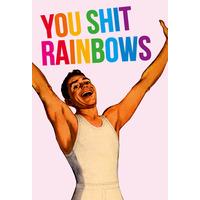 You Shit Rainbows Rude Fridge Magnet