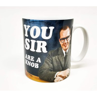 You Sir Are a Knob Mug