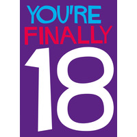You're Finally 18 Funny Birthday Card