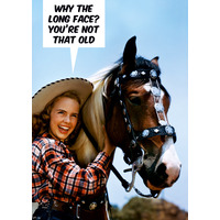 Why The Long Face Funny Birthday Card