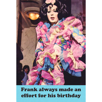 Frank Always Made An Effort For His Birthday Funny Fridge Magnet