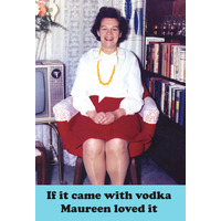 If It Came With Vodka Maureen Loved It Funny Fridge Magnet