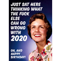 What Else Can Go Wrong With 2020 Funny Birthday Card