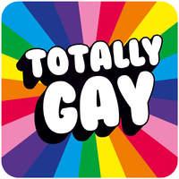 Totally Gay Funny Coaster