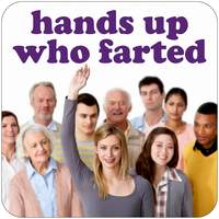 Hands up who farted Funny Coaster